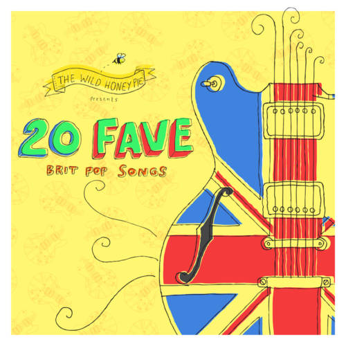 20 Fave Brit Pop Songs
