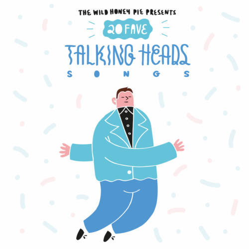 20 Fave Talking Heads Songs