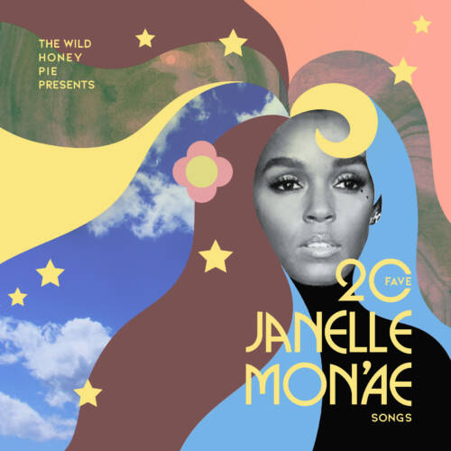 20 Fave Janelle Monáe Songs