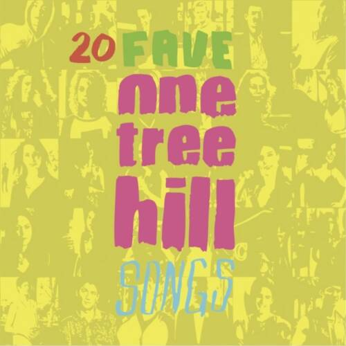 20 Fave One Tree Hill Songs