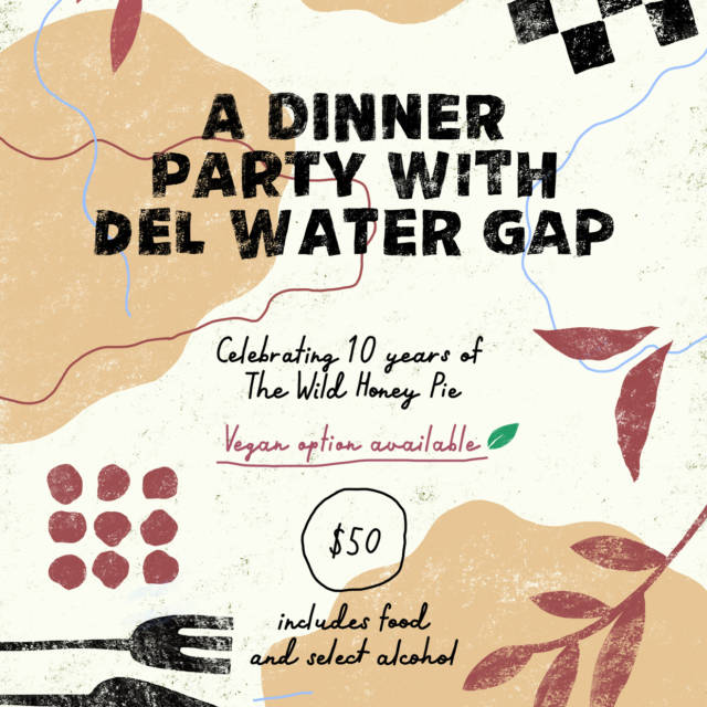 A Dinner Party with Del Water Gap