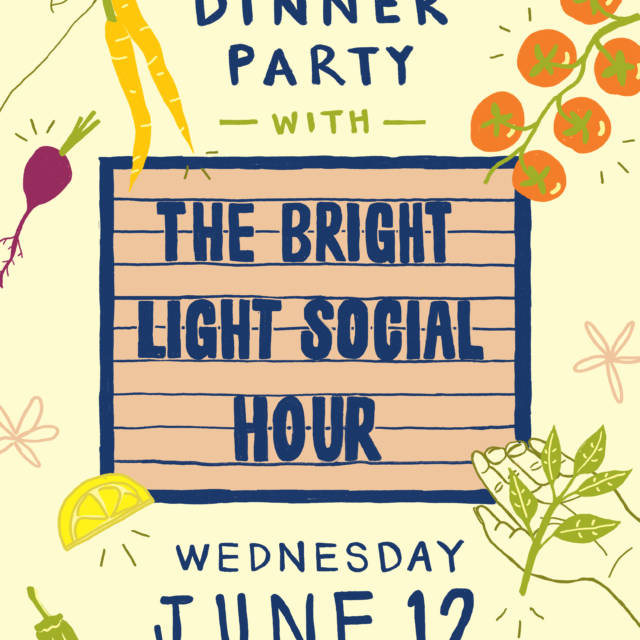A Dinner Party with The Bright Light Social Hour