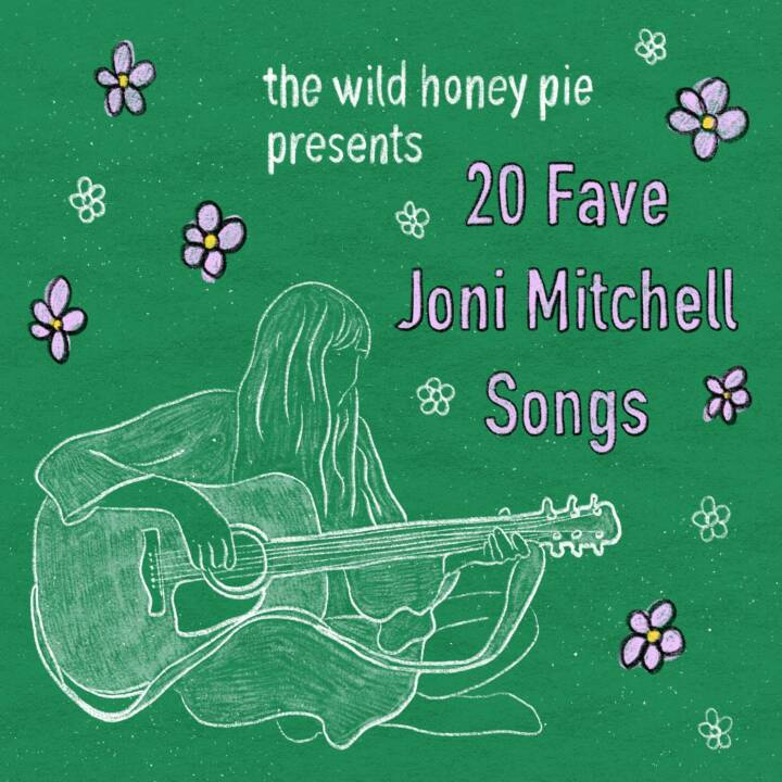 20 Fave Joni Mitchell Songs