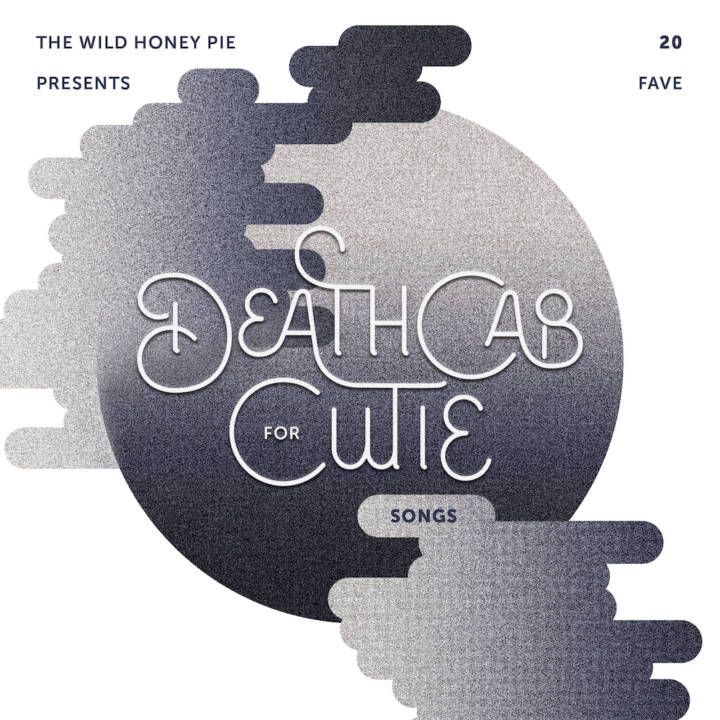 20 Fave Death Cab for Cutie Songs