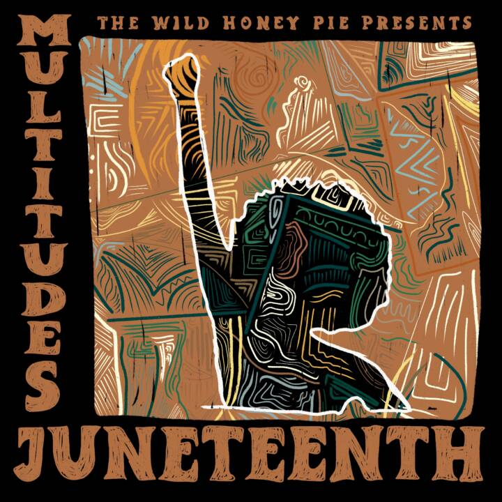 Multitudes Juneteenth