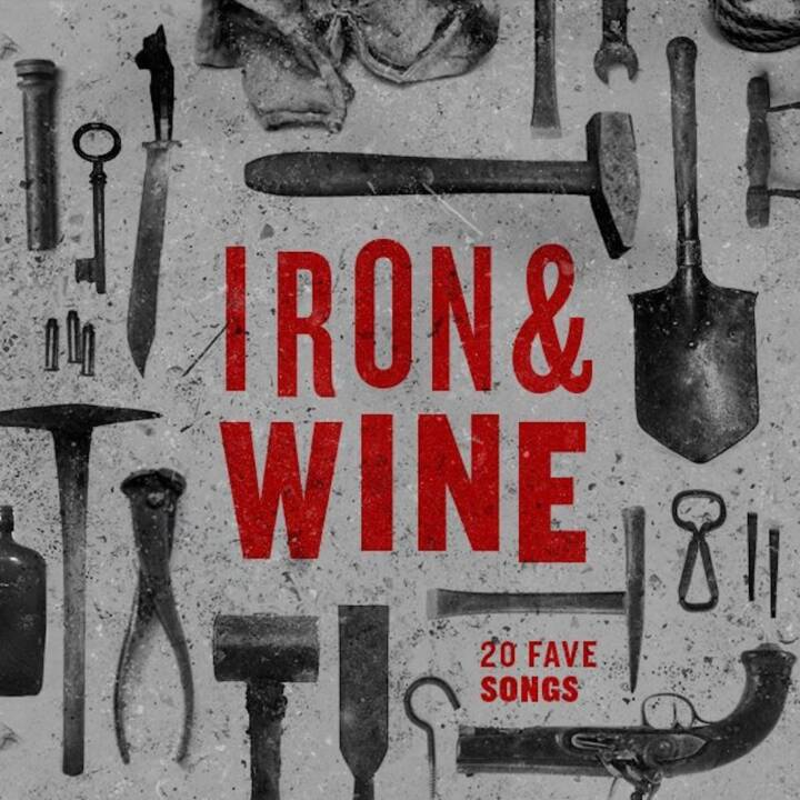 20 Fave Iron & Wine Songs