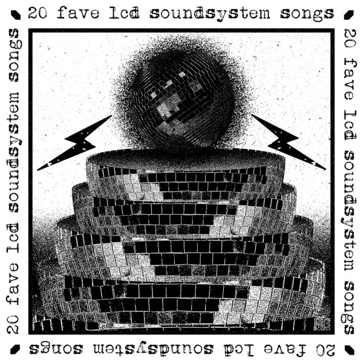 20 Fave LCD Soundsystem Songs
